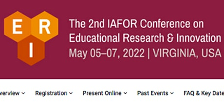 The 2nd IAFOR Conference on Educational Research & Innovation (ERI2022) tickets