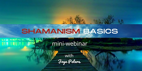 Shamanism Basics - Learn what shamanism is,  the easy way. tickets