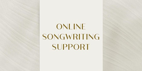 Online Songwriting Support | Group Session tickets