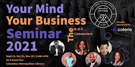 NBOB Network Presents Your Mindset | Your Business w/ TheD.O.T. Connectors tickets