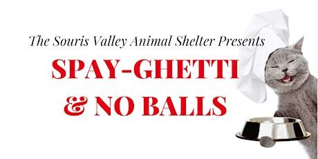 Spay-Ghetti and No Balls tickets