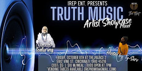 iRep Ent. presents The Truth Music Artist Showcase & Mixer tickets