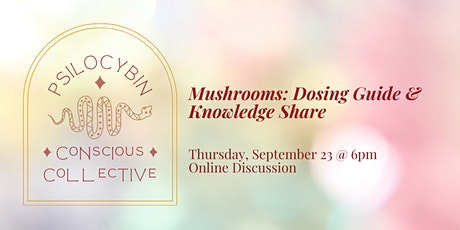 ✨ Mushrooms: Dosing Guide & Knowledge Share tickets