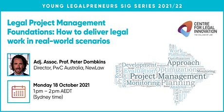 Young Legalpreneurs SIG Series - Legal Project Management Foundations tickets
