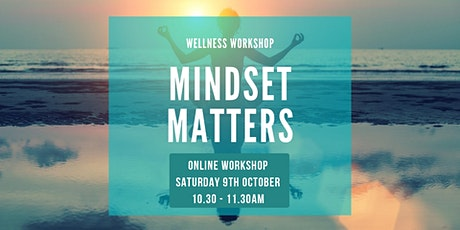 Online Workshop: Mindset Matters biglietti