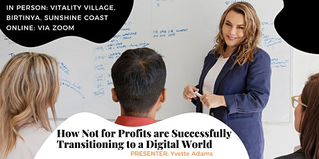 How Not for Profit's are Successfully Transitioning to a Digital World tickets