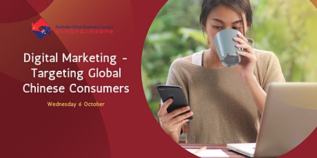 Digital Marketing - Targeting Global Chinese Consumers tickets