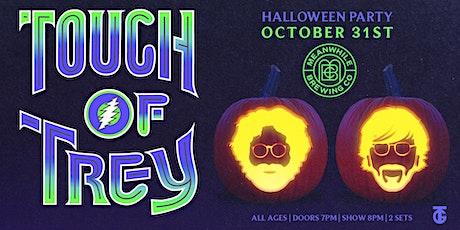 Touch of Trey (Halloween Concert) tickets