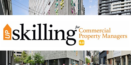 UpSkilling for Commercial Property Managers 6.0 tickets