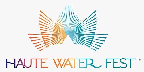 Haute Water Fest™  Partners & Sponsors tickets