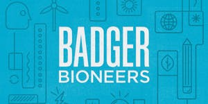 Badger Bioneers 2015, A Bioneers Resilient Communities...
