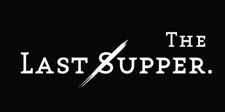 The Last Supper tickets