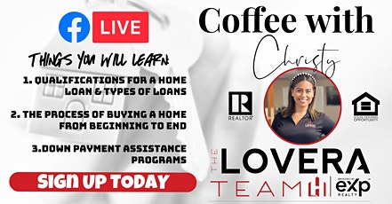 Coffee with Christy: FREE First Time Home Buyer Class (Online) tickets