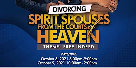 Divorcing Spirit Spouses from the Courts of Heaven (Free Indeed Pt. 3) entradas