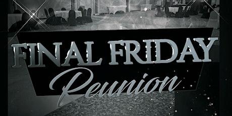 Final Friday   Reunion tickets