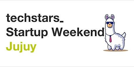 Techstars Startup Weekend Jujuy 2021 entradas