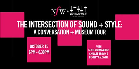 The Intersection of Sound + Style: A Conversation + Museum Tour tickets