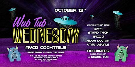 The Wub Tub Presents: AYCD Wub Tub Wednesday   10.13.21 tickets