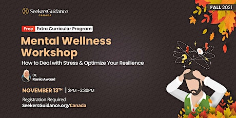 Mental Wellness Workshop: How to Deal with Stress & Optimize Resilience tickets