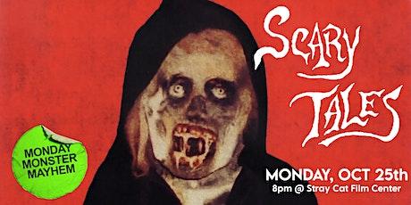 Monday Monster Mayhem: SCARY TALES! tickets