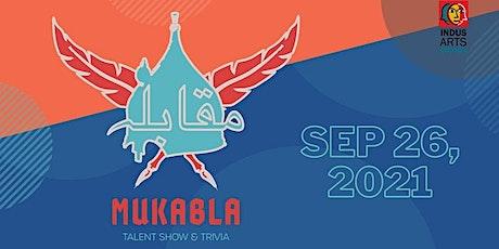 Mukabla-Talent Show & Trivia entradas