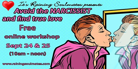 AVOID THE NARCISSIST AND FIND TRUE LOVE   (for single women only) tickets
