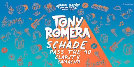 Space Yacht Open Air Austin: Tony Romera & Schade tickets