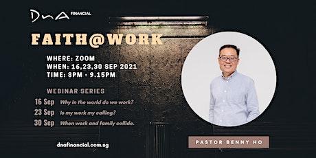 Faith@Work Series. tickets
