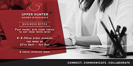 Upper Hunter Women in Business - Business Bytes, a virtual workshop series. biglietti