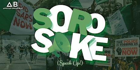 SOROSOKE! (Speak Up) tickets