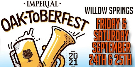 8th Annual Willow Springs Imperial Oak-toberfest tickets