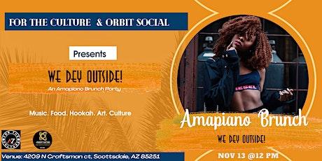 Amapiano Brunch (We dey outside) tickets