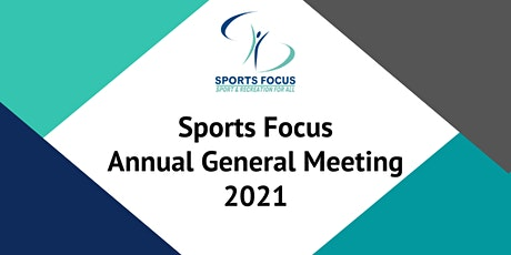 Sports Focus 2021 Annual General Meeting tickets