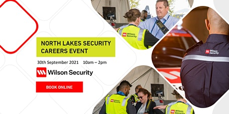Security Career Event with Wilson Security - North Lakes tickets