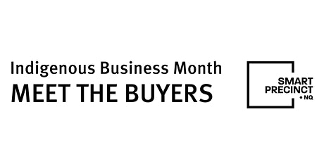Meet The Buyers: Indigenous Business Month tickets