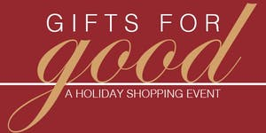 Gifts for Good - Holiday Shopping Event at Ten...