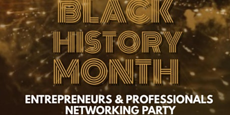 CONNECT HUB PROFESSIONALS & ENTREPRENEURS NETWORKING PARTY- BHM EDITION tickets