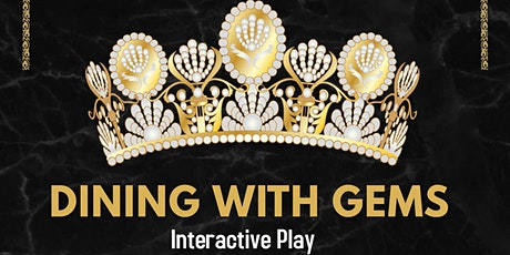 Dining with GEMS tickets