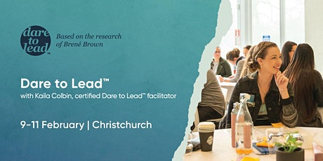Dare to Lead™ | Christchurch | 9–11 February 2022 tickets
