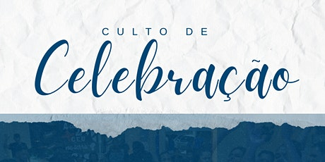 Culto de Celebração - 17:30 | Juventude ingressos