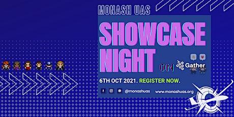 Monash UAS 2021 Showcase Night billets