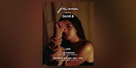 Frisson Presents - Olive B tickets