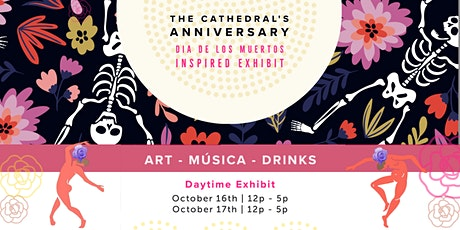 The Cathedral's Anniversary - Daytime Exhibit tickets