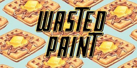 Wasted Paint: Brunch Edition tickets