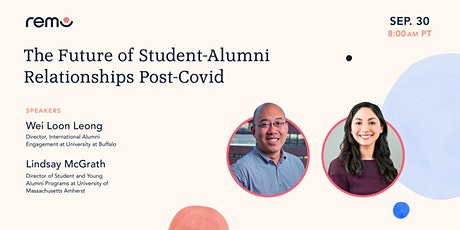 The Future of Student-Alumni Relationships Post-Covid tickets