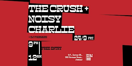 Crush + Noisy Charlie Live at Terrible Baby tickets