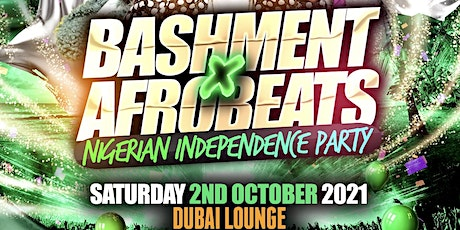 Bashment X Afrobeats - Nigerian Independence Party tickets