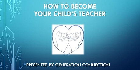 Free  Virtual Seminar: How To Become Your Child's Teacher Tickets
