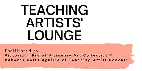 Teaching Artists' Lounge: Back to School tickets
