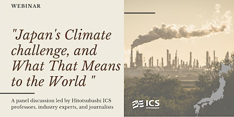 """""""Japan's Climate challenge, and What That Means to the World """" tickets"""